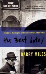 The Beat Hotel: Ginsberg, Burroughs & Corso in Paris, 1957-1963